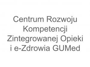 Centrum Zintegrowanej Opieki i e-Zdrowia GUMed
